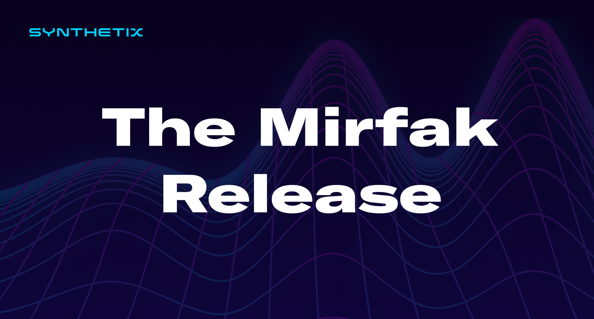 The Mirfak Release