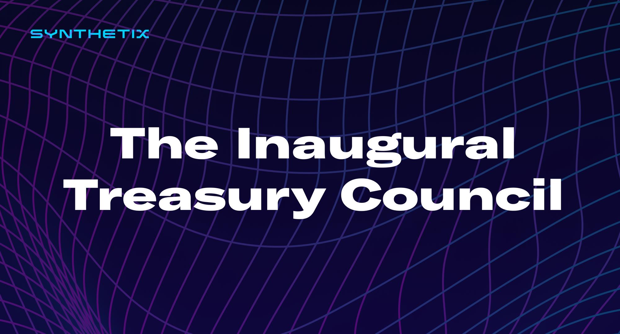 The Inaugural Treasury Council