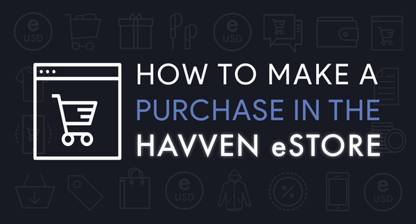 How to make a purchase in the Havven eStore
