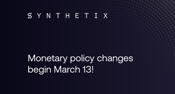 Monetary policy changes begin March 13!